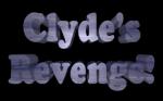 Clyde's Revenge